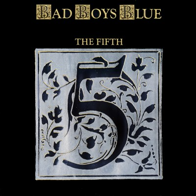 Bad Boys Blue ‎- The Fifth