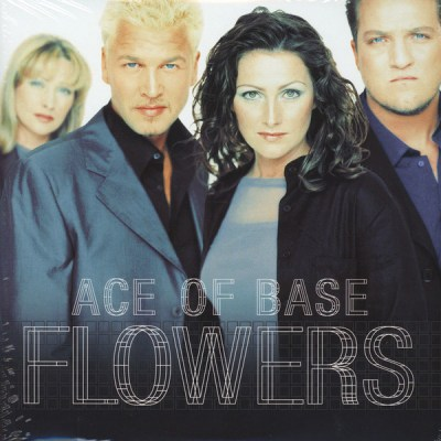 Ace Of Base ‎- Flowers