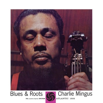 Charlie_Mingus_Blues_Roots