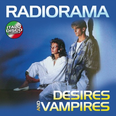 Radiorama ‎- Desires And Vampires