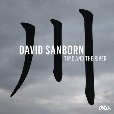 Sanborn_David_Time_And_The_River