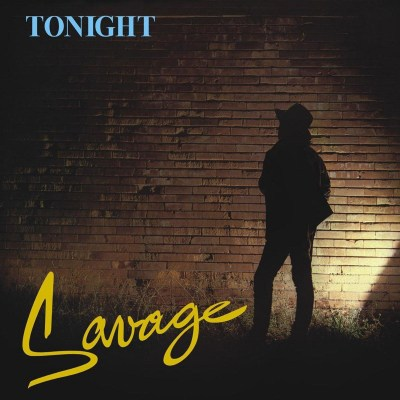 Savage_Tonight